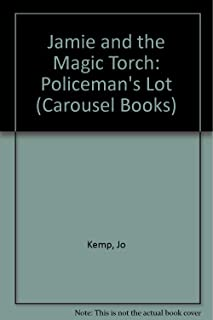 Jamie and the Magic Torch: Policeman's Lot (Carousel Books)