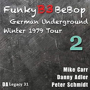 The Funky B3 Bebop German Underground Tour, Vol. 2