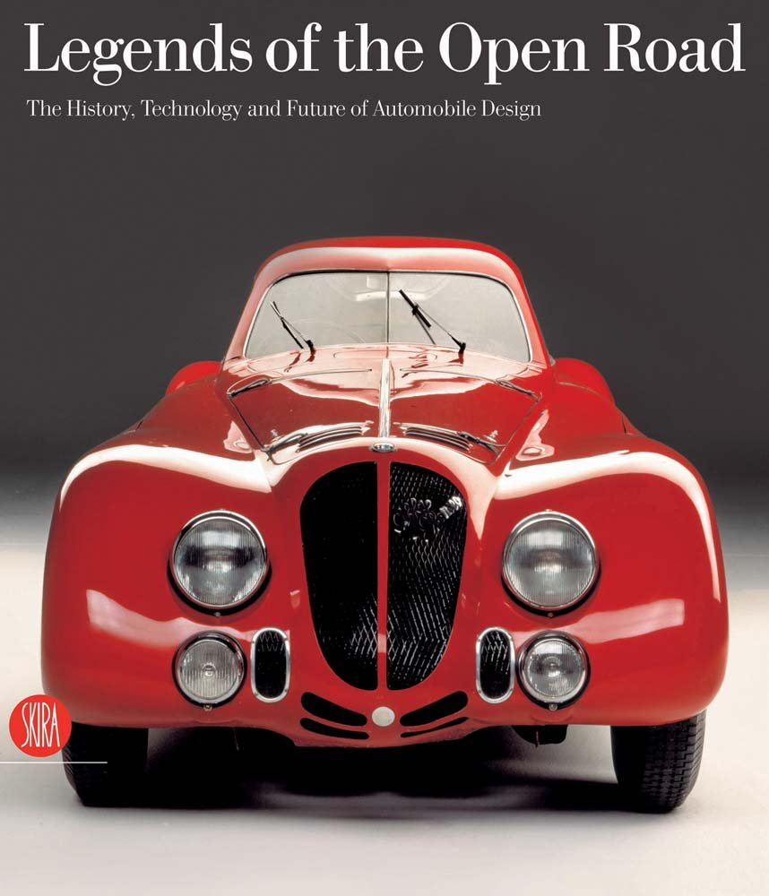 Legends of the Open Road: The History Technology and Future of Automobile Design