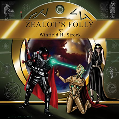 Zealot's Folly audiobook cover art