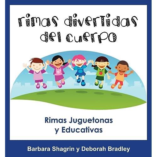 Libros En Español Para Niños: Rimas Divertidas del Cuerpo: Libro Educativo En Español Para