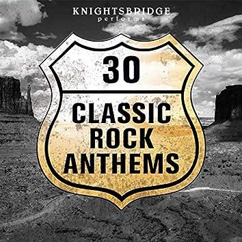 30 Classic Rock Anthems