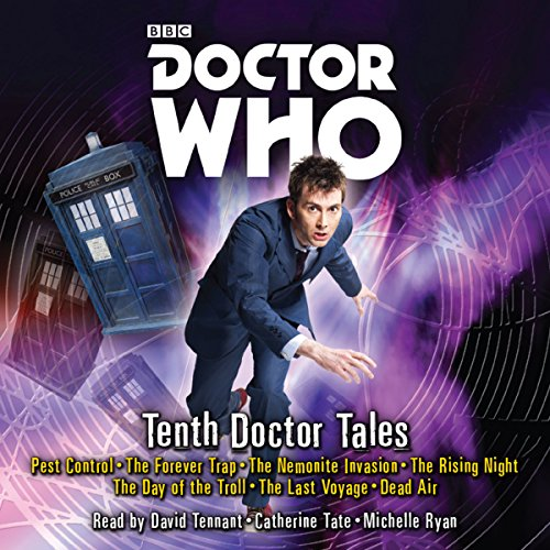 Doctor Who: 10th Doctor Tales     10th Doctor Audio Originals              By:                                                                                                                                 Peter Anghelides,                                                                                        Dan Abnett,                                                                                        David Roden,                   and others                          Narrated by:                                                                                                                                 Catherine Tate,                                                                                        David Tennant,                                                                                        Michelle Ryan                      Length: 15 hrs and 11 mins     345 ratings     Overall 4.7