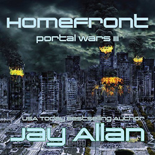 Homefront     Portal Wars, Volume 3              By:                                                                                                                                 Jay Allan                               Narrated by:                                                                                                                                 Liam Owen                      Length: 10 hrs and 46 mins     5 ratings     Overall 4.6