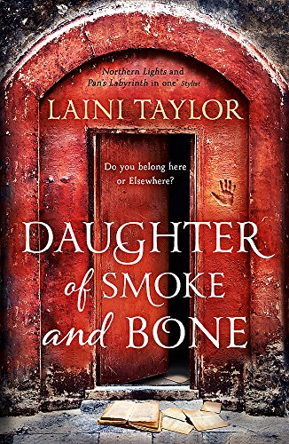 Daughter of Smoke and Bone: Enter another world in this magical SUNDAY TIMES...
