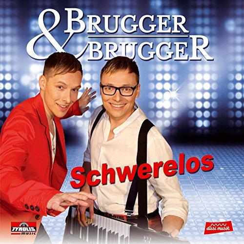 Brugger Hit Mix: Schwerelos / Mädchen ohne Namen / Die Tasse Kaffee an jedem Morgen / Du schlägst sie alle / Nur mit dir da kann ich fliegen
