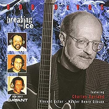 Breaking the Ice (feat. Charles Earland)
