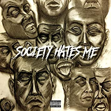 Society Hates Me (feat. Aybe)