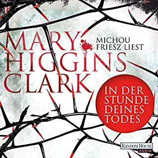 In der Stunde deines Todes     Laurie Moran 1              By:                                                                                                                                 Mary Higgins Clark                               Narrated by:                                                                                                                                 Michou Friesz                      Length: 7 hrs and 7 mins     Not rated yet     Overall 0.0