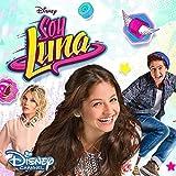 Soy Luna: Soundtrack to the TV series (Season 1,Vol.1)