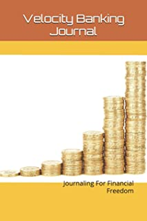 Velocity Banking: Journaling To Financial Freedom