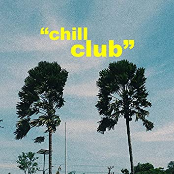 Chill Club
