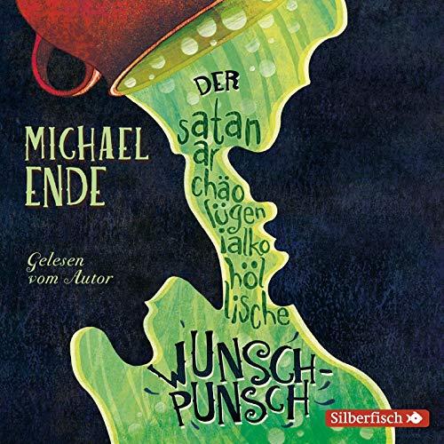 Der satanarchäolügenialkohöllische Wunschpunsch - Die Autorenlesung: 3 CDs