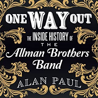 One Way Out     The Inside History of the Allman Brothers Band              By:                                                                                                                                 Alan Paul                               Narrated by:                                                                                                                                 Dan John Miller                      Length: 11 hrs and 4 mins     173 ratings     Overall 4.2
