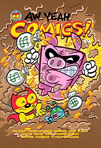 Aw Yeah Comics! #9 (English Edition)