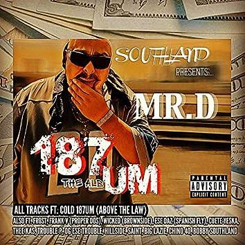 The 187 Album
