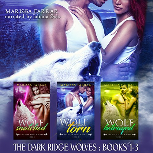 The Dark Ridge Wolves: Books 1-3 audiobook cover art