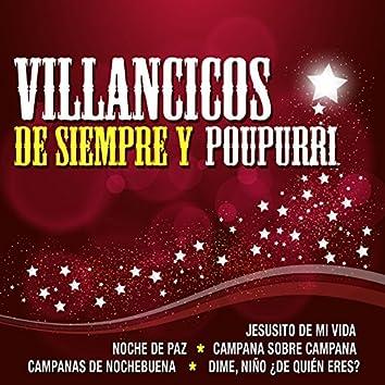 Villancicos de Siempre y Poupurri