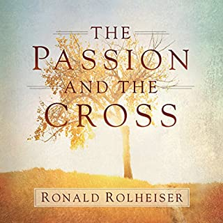 The Passion and the Cross audiobook cover art