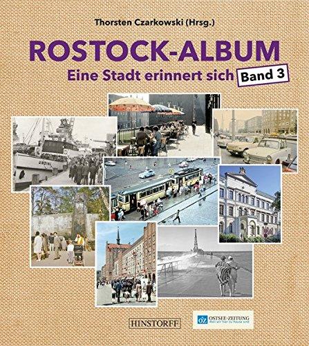 Rostock-Album 3: Eine Stadt erinnert sich