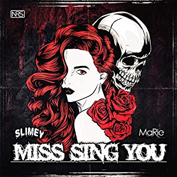 Miss Sing You (feat. MaRie)