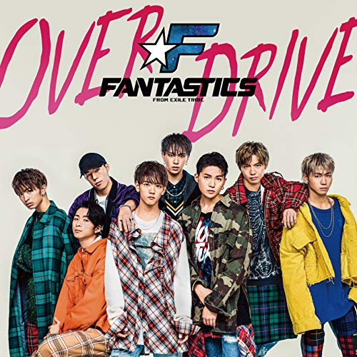 [Single]OVER DRIVE – FANTASTICS from EXILE TRIBE[FLAC + MP3]