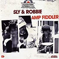 Inspiration Information, Vol. 1 by Amp Fiddler / Sly & Robbie (2008-10-28)