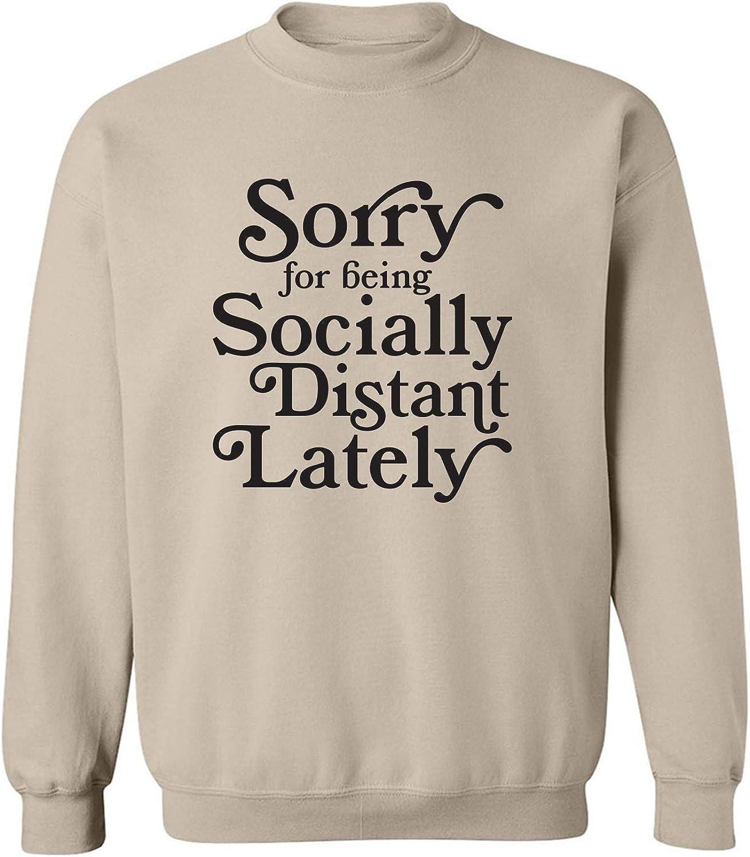 zerogravitee Sorry for Being Socially Distant Crewneck Sweatshirt
