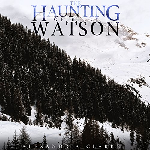 The Haunting of Riley Watson cover art