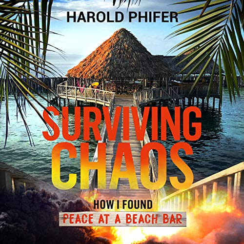 Surviving Chaos Audiobook By Harold Phifer cover art