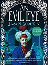 Evil Eye (Yashim the Ottoman Detective) by Jason Goodwin (2011-07-01)