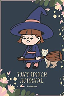 Tiny Witch's Journal: 6x9 notebook for little witches to write daily routine and much more