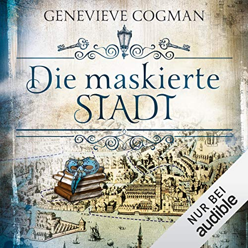 Die maskierte Stadt     Die unsichtbare Bibliothek 2              By:                                                                                                                                 Genevieve Cogman                               Narrated by:                                                                                                                                 Elisabeth Günther                      Length: 14 hrs and 6 mins     Not rated yet     Overall 0.0
