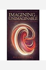 Imagining the Unimaginable Kindle Edition