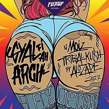Gyal Fi Ah Arch (feat. Alozade)