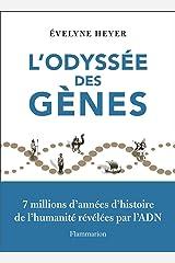 L'odyssée des gènes (Sciences) Format Kindle