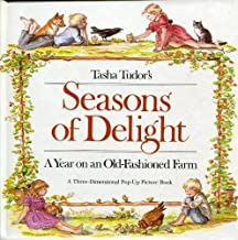 Tasha Tudor's Seasons of Delight: A Year on an Old-Fashioned Farm- A Three-Dimensional Pop-Up Picture Book