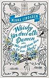 Image of Whisky für drei alte Damen oder Wer geht hier am Stock?: Roman (Die Abendhain Romane, Band 2)