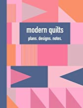 Modern Quilts Plans Designs Notes: 8 1/2 x 11