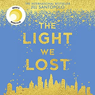 The Light We Lost                   By:                                                                                                                                 Jill Santopolo                               Narrated by:                                                                                                                                 Jill Santopolo                      Length: 7 hrs and 16 mins     90 ratings     Overall 4.3