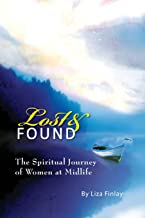 Lost and Found: The Journey of Women at Midlife