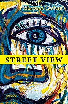 Street View: Poems by [Maryann Corbett]