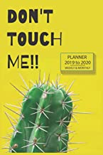 Academic Planner Cactus Don't Touch Me!! Humour Design: Student & Teacher Calendar Organizer With Class Schedule, Project Tracker, Goal Tracker, To Do ... Plus Weekly, Monthly & Yearly At A Glance