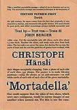 Christoph Hansli: Mortadella