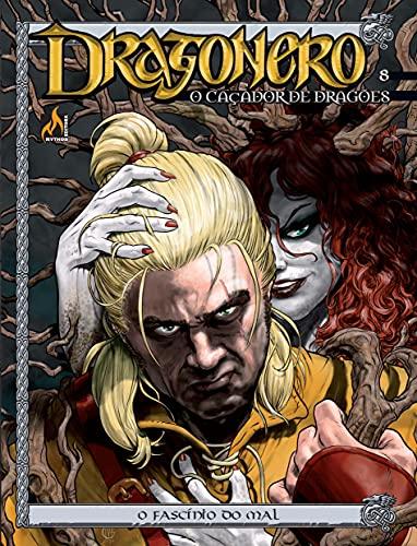 Dragonero - volume 08: O fascínio do mal