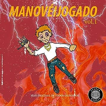Manovéijogado, Vol. 1