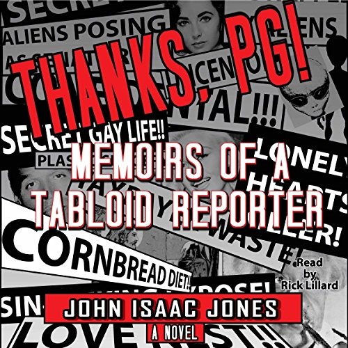 Thanks, PG!: Memoirs of a Tabloid Reporter audiobook cover art