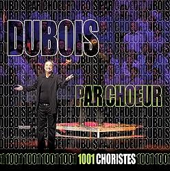 Dubois par Choeur [Import]