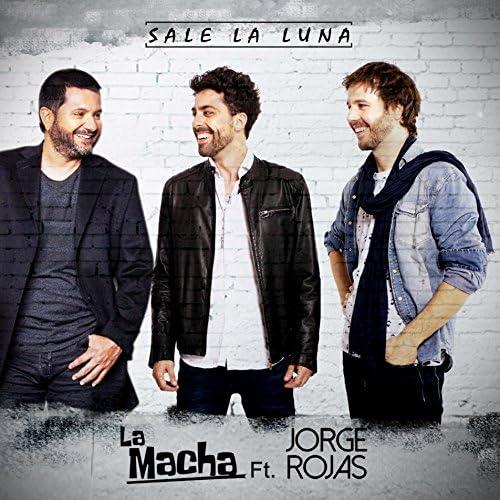 La Macha feat. Jorge Rojas