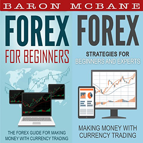 Forex: For Beginners + Strategies for Beginners and Experts audiobook cover art